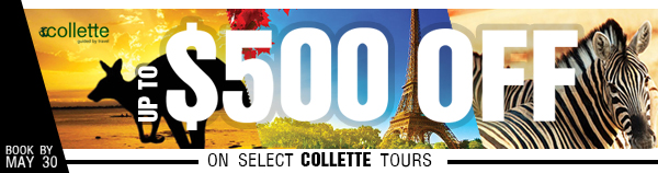 Experience The World With Collette Tours Vacation Quest Blog - Collette tours